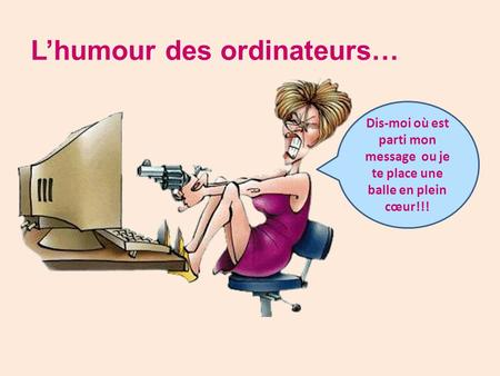 L'humour des ordinateurs…
