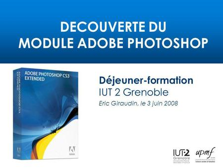 DECOUVERTE DU MODULE ADOBE PHOTOSHOP