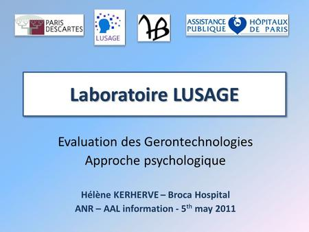 Hélène KERHERVE – Broca Hospital ANR – AAL information - 5th may 2011