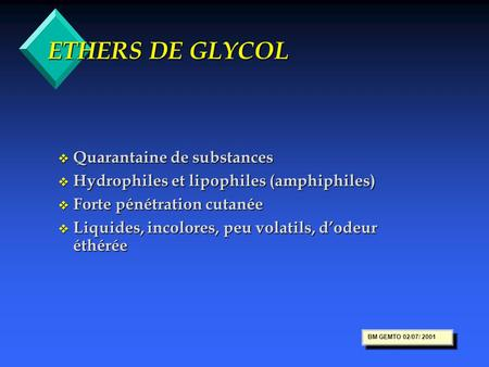 ETHERS DE GLYCOL Quarantaine de substances