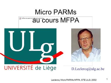 Leclercq, Micro PARMs MFPA, STE ULG, 2002 1 Micro PARMs au cours MFPA