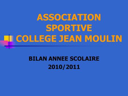 ASSOCIATION SPORTIVE COLLEGE JEAN MOULIN