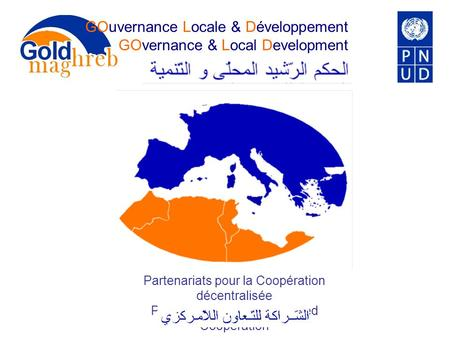 GOuvernance Locale & Développement GOvernance & Local Development