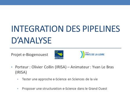 Integration des pipelines d'analyse