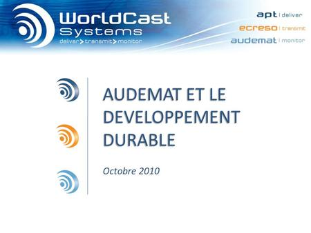 AUDEMAT ET LE DEVELOPPEMENT DURABLE Octobre 2010.