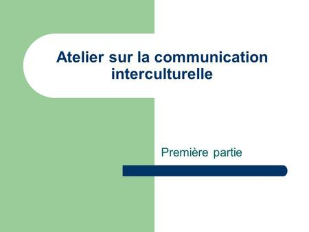 Atelier sur la communication interculturelle