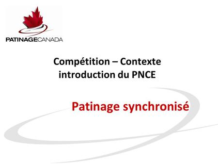 Patinage synchronisé Compétition – Contexte introduction du PNCE.