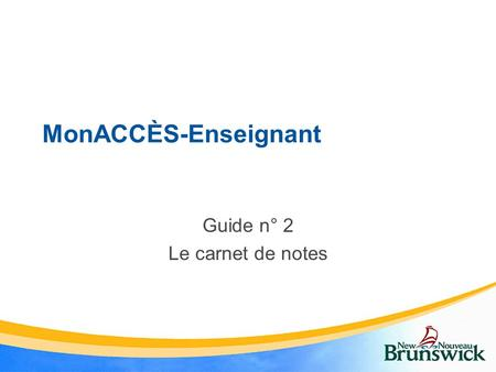 MonACCÈS-Enseignant Guide n° 2 Le carnet de notes.
