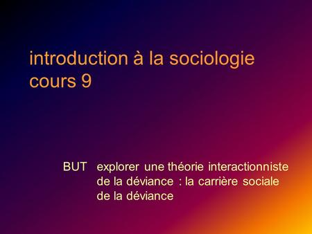 introduction à la sociologie cours 9