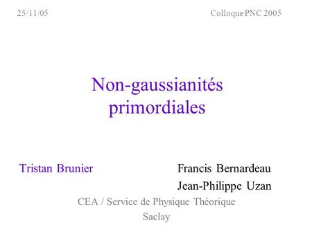 Non-gaussianités primordiales