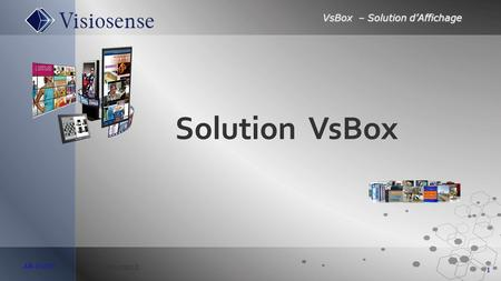 VsBox – Solution d'Affichage 1 AB-141010  Solution VsBox.