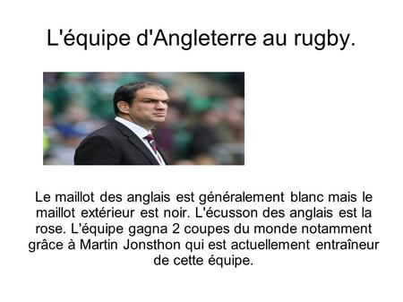 L'équipe d'Angleterre au rugby.