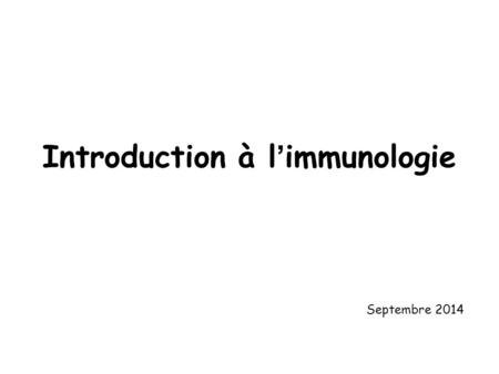 Introduction à l'immunologie