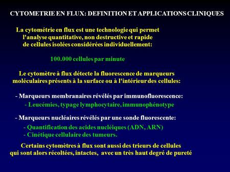 CYTOMETRIE EN FLUX: DEFINITION ET APPLICATIONS CLINIQUES