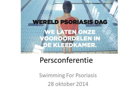 Persconferentie Swimming For Psoriasis 28 oktober 2014.