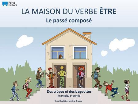 Pass compos avec tre verbes ppt t l charger for Maison etre