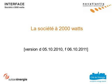 La société à 2000 watts [version d 05.10.2010, f 06.10.2011]