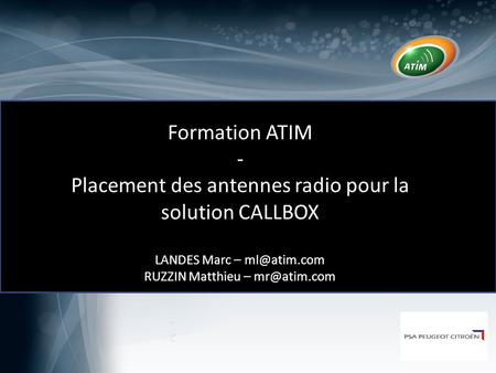 Placement des antennes radio pour la solution CALLBOX