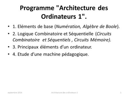 Programme Architecture des Ordinateurs 1.