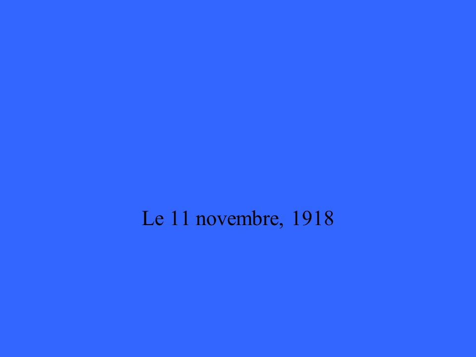 Quelle est la date de larmistice de la Première Guerre mondiale ?