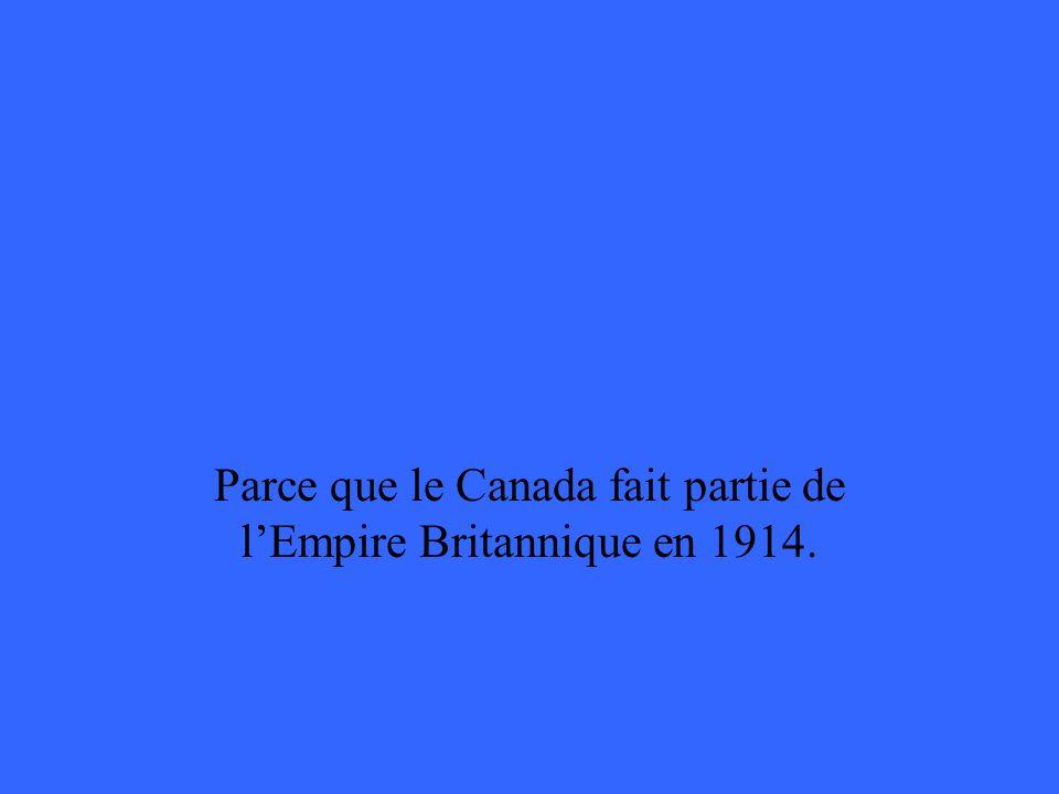 Pourquoi le Canada est-il entré dans la Première Guerre mondiale ?