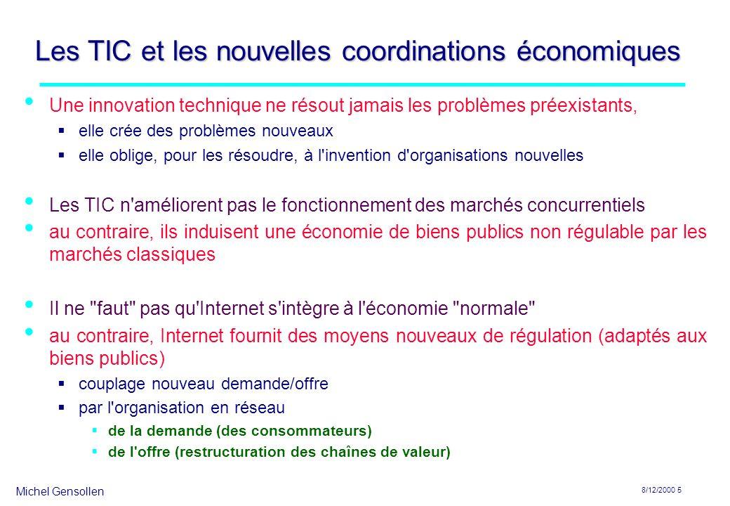 Michel Gensollen 8/12/2000 6 Information libre et régulation d une économie de biens publics
