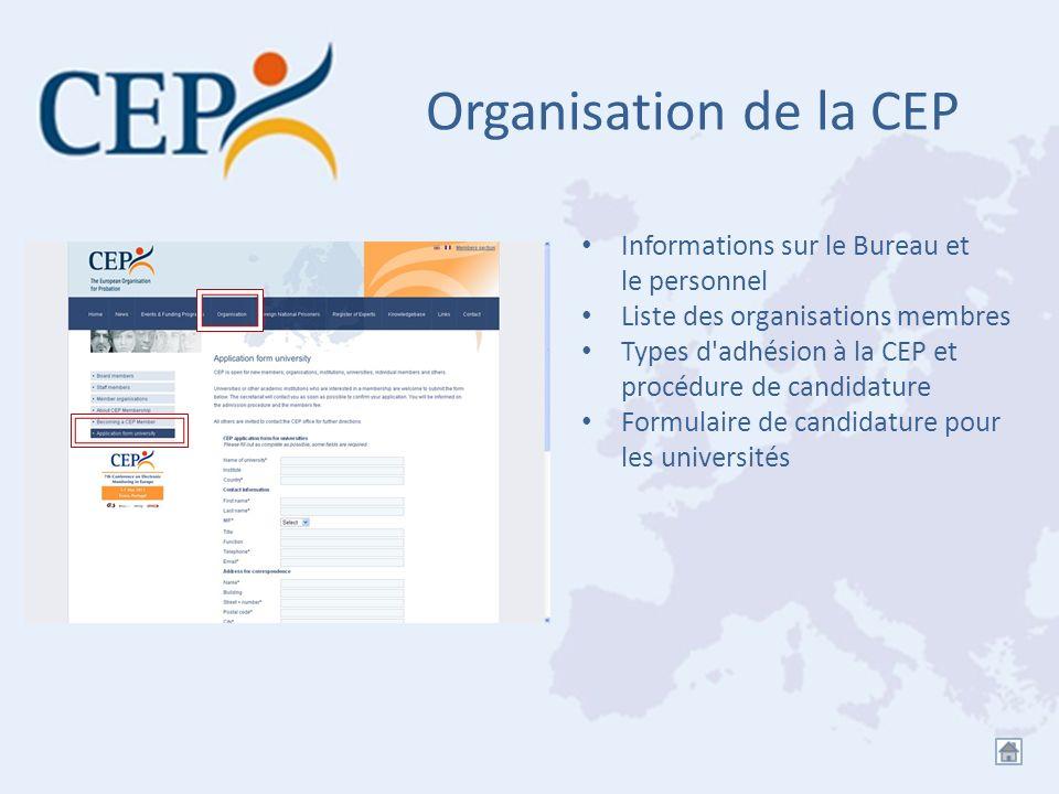 Organisation de la CEP Informations sur le Bureau et le personnel
