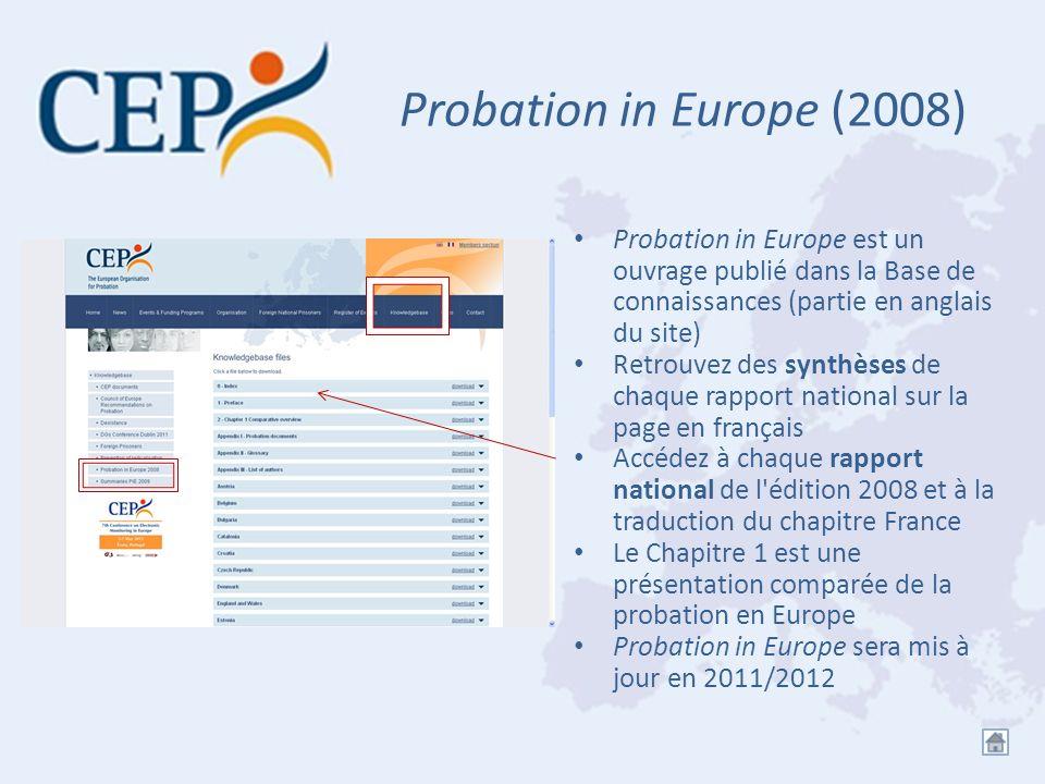 Probation in Europe (2008) Probation in Europe est un ouvrage publié dans la Base de connaissances (partie en anglais du site)