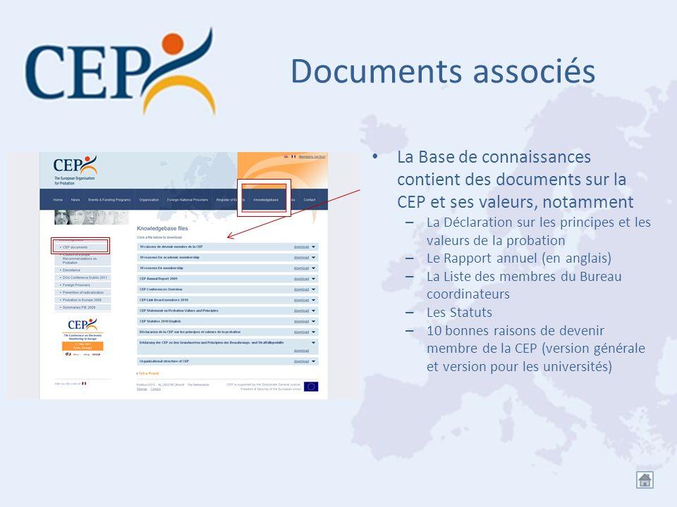 Documents associés La Base de connaissances contient des documents sur la CEP et ses valeurs, notamment.