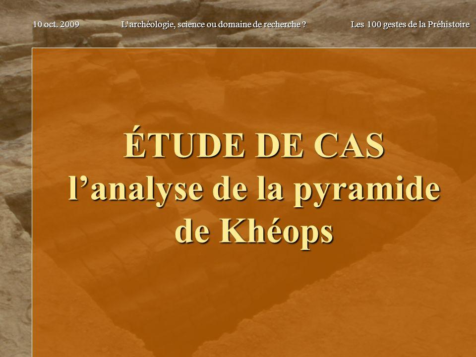 ÉTUDE DE CAS l'analyse de la pyramide de Khéops