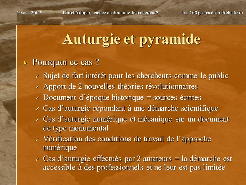 Auturgie et pyramide Pourquoi ce cas