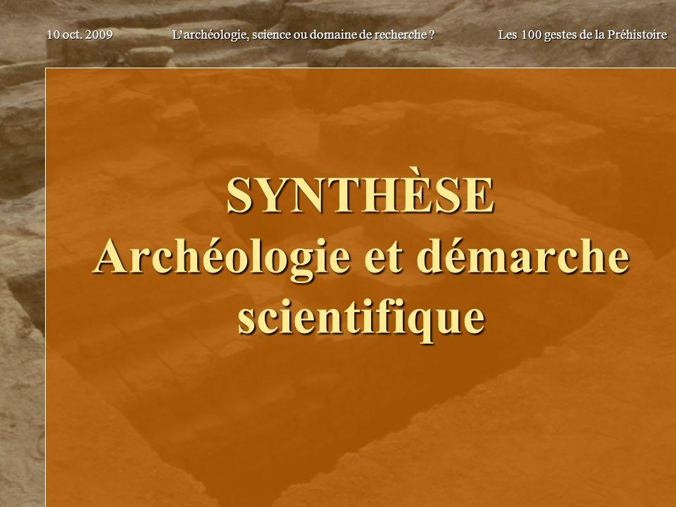 SYNTHÈSE Archéologie et démarche scientifique