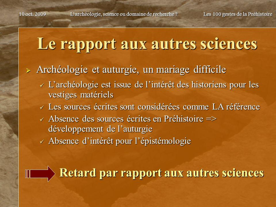 Le rapport aux autres sciences