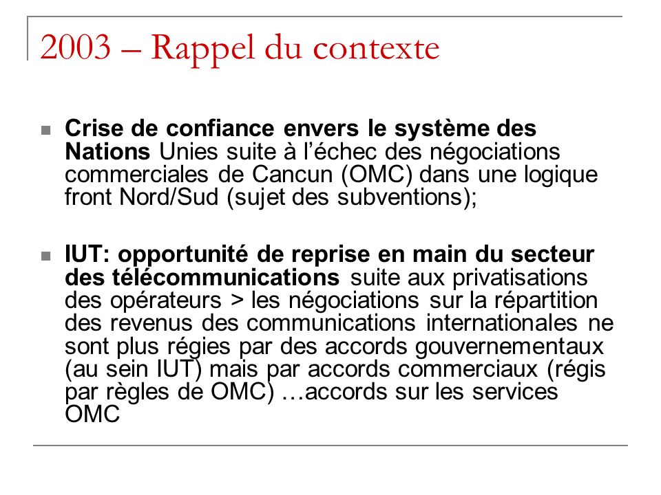 2003 – Rappel du contexte