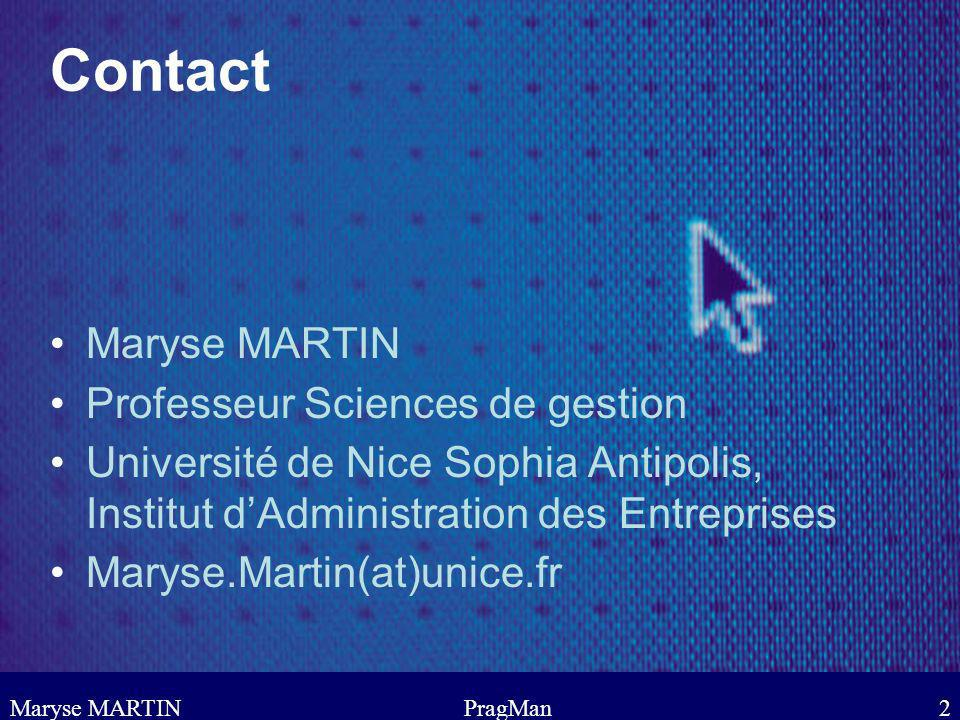 Contact Maryse MARTIN Professeur Sciences de gestion