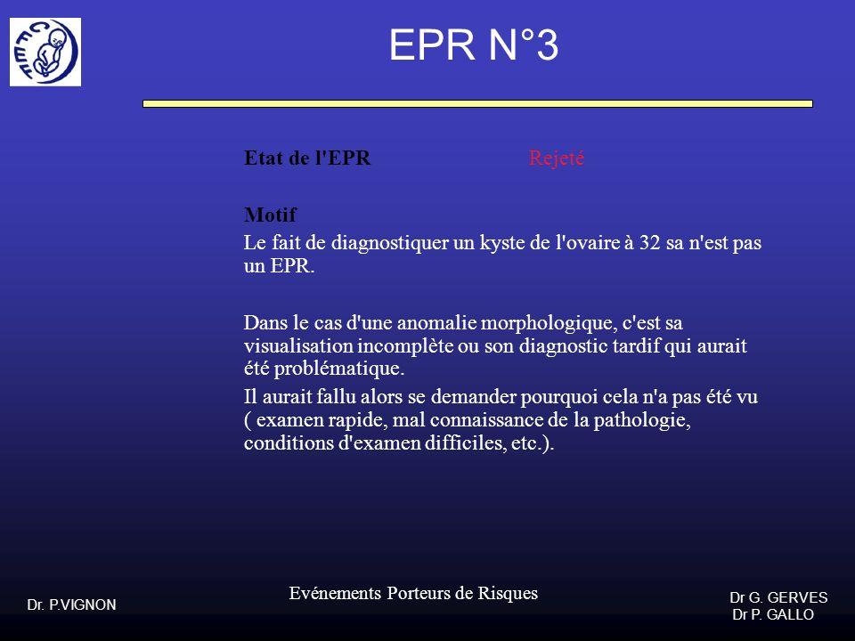 EPR N°3 Etat de l EPR Rejeté Motif