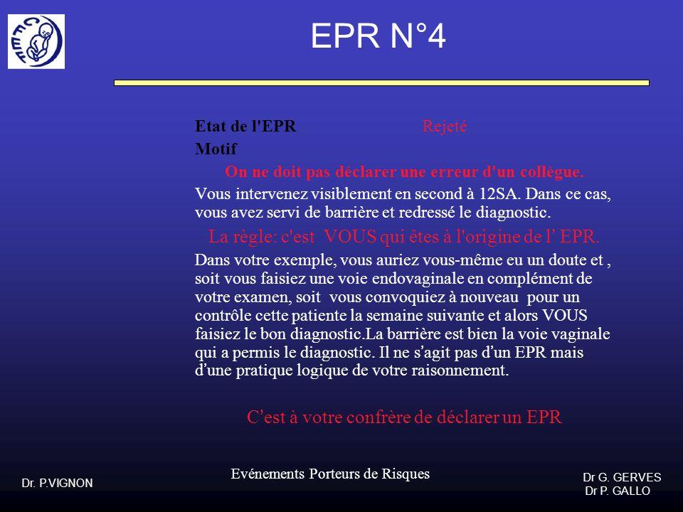 EPR N°4 Etat de l EPR Rejeté Motif