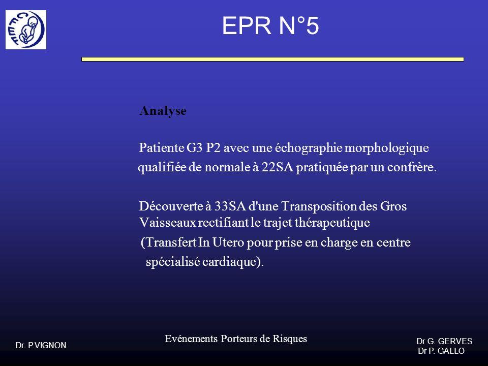 EPR N°5 Analyse qualifiée de normale à 22SA pratiquée par un confrère.