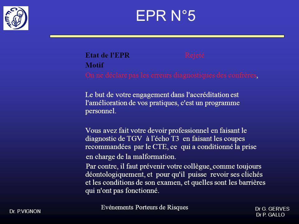 EPR N°5 Etat de l EPR Rejeté Motif