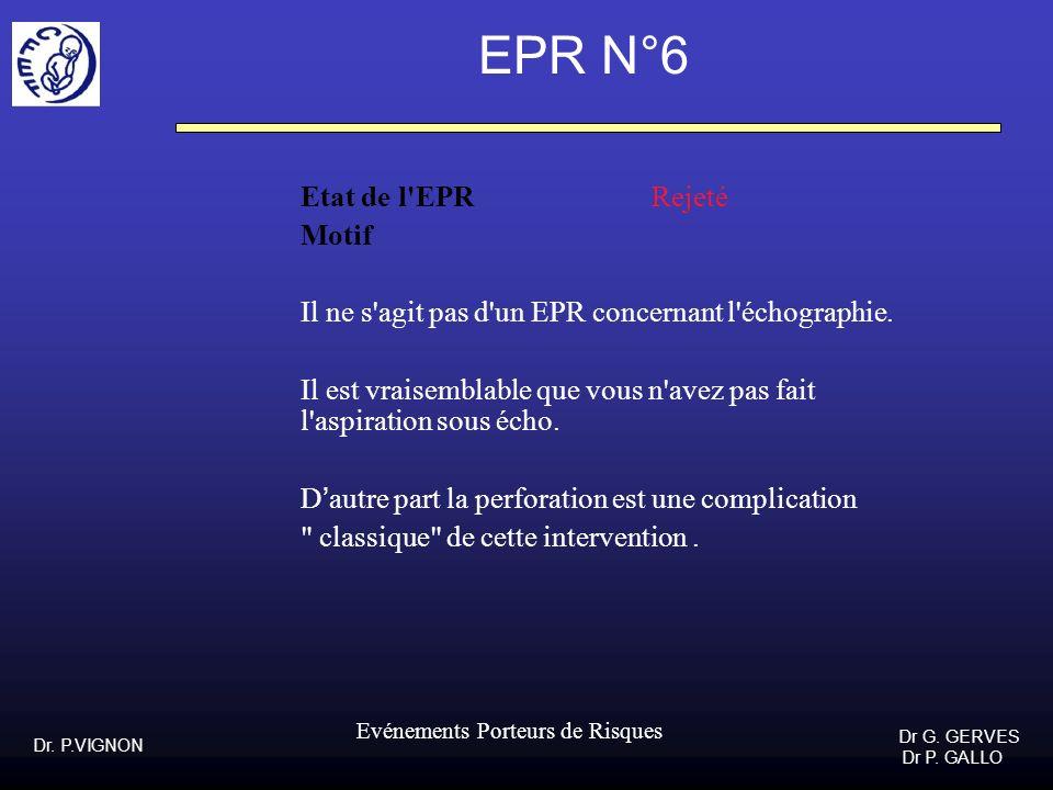 EPR N°6 Etat de l EPR Rejeté Motif