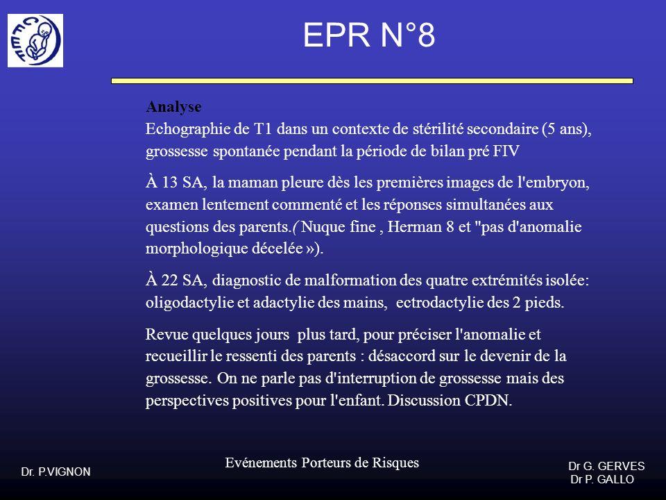 EPR N°8 Analyse. Echographie de T1 dans un contexte de stérilité secondaire (5 ans), grossesse spontanée pendant la période de bilan pré FIV.
