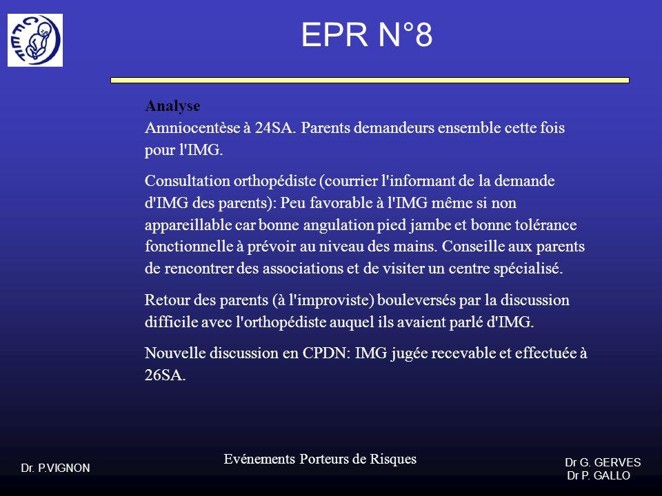 EPR N°8Analyse. Amniocentèse à 24SA. Parents demandeurs ensemble cette fois. pour l IMG.