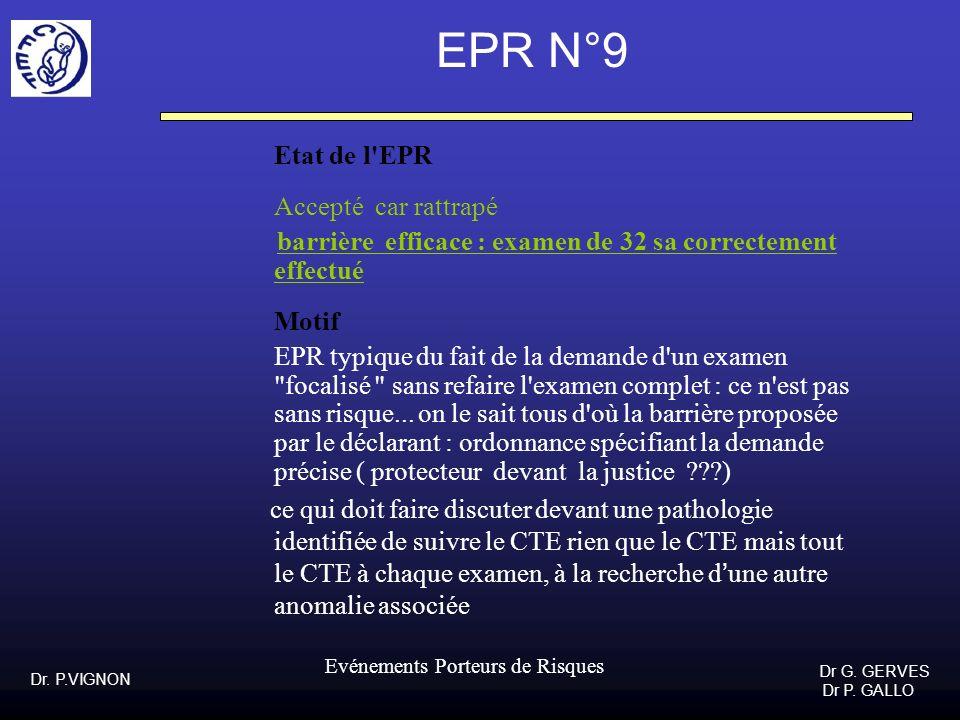 EPR N°9 Etat de l EPR Accepté car rattrapé