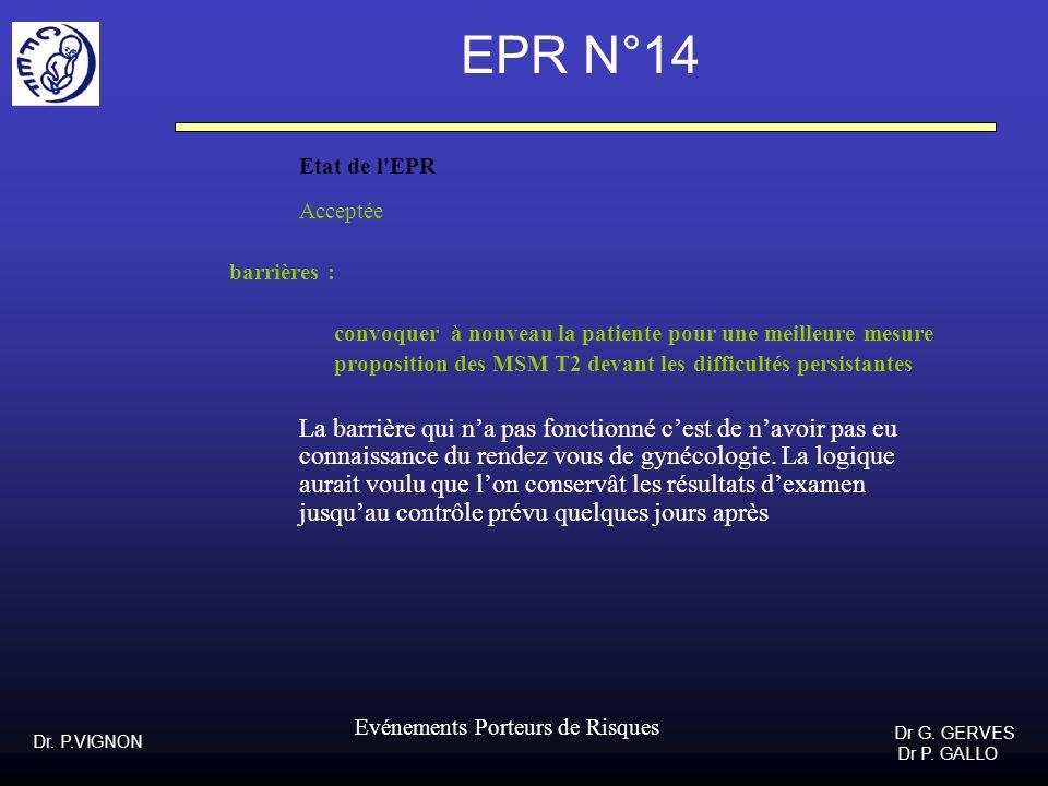 EPR N°14 Etat de l EPR Acceptée barrières :
