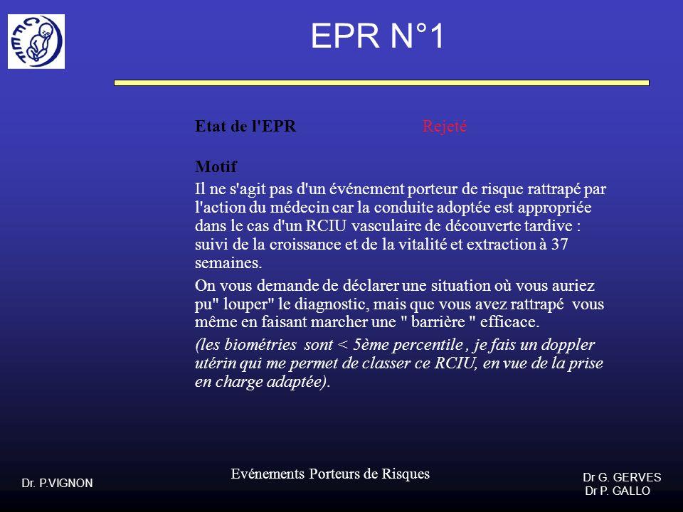 EPR N°1 Etat de l EPR Rejeté. Motif.