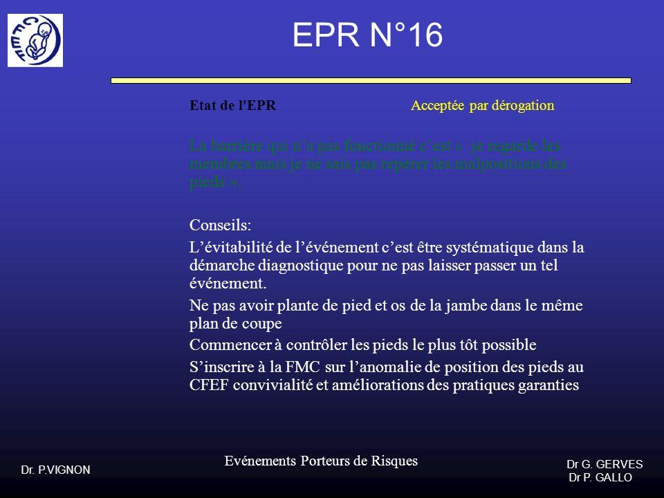EPR N°16 Etat de l EPR Acceptée par dérogation.