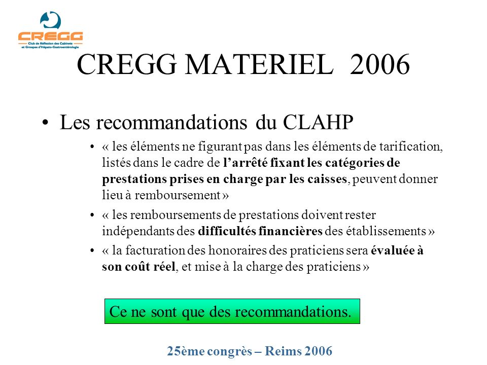 CREGG MATERIEL 2006 Les recommandations du CLAHP