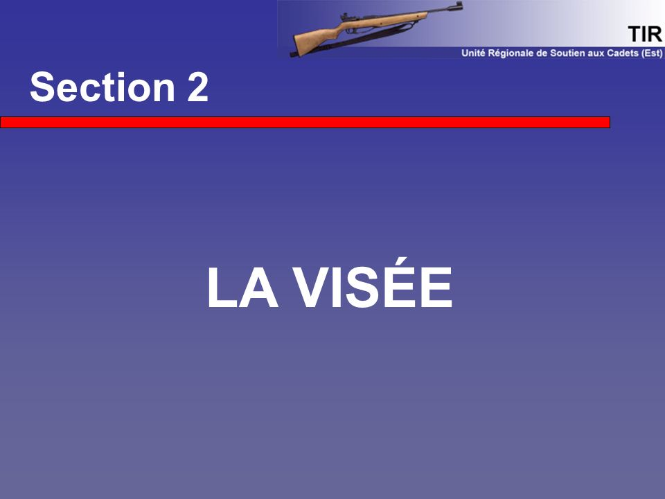 Section 2 LA VISÉE