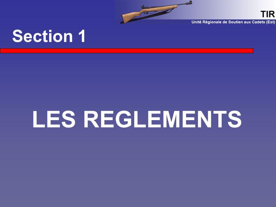 Section 1 LES REGLEMENTS