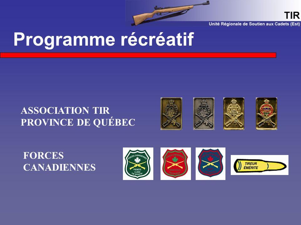 Programme récréatif ASSOCIATION TIR PROVINCE DE QUÉBEC